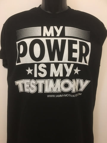 My Power is My Testimony - Black