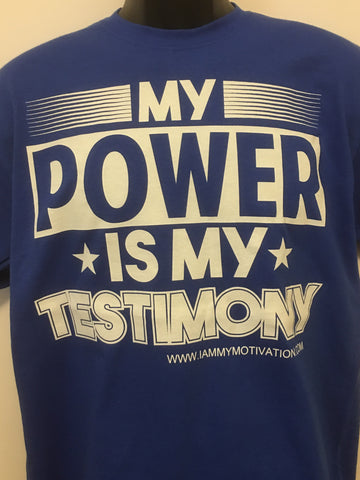 My Power is My Testimony - Royal Blue