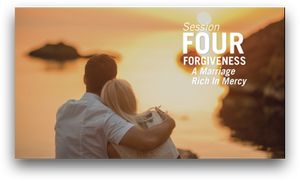 Session Four: Forgiveness