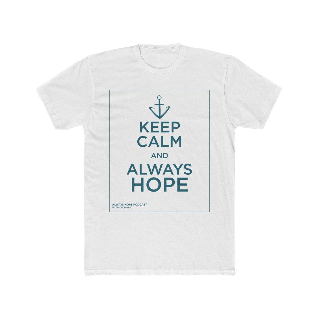 """Keep Calm and Always Hope"" Men's Cotton Crew Tee"