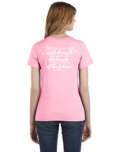 "Women's Pink ""She is Clothed with Strength and Dignity"" Shirt"