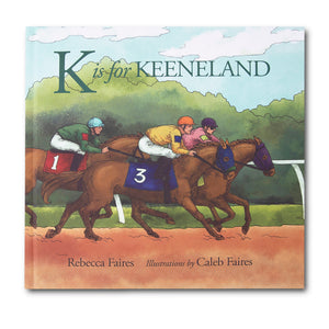K Is For Keeneland Alphabet Book