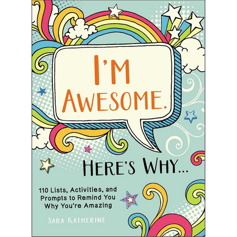 Microcosm Publishing - I'm Awesome. Here's Why..: 110 Lists, Activities, and Prompt