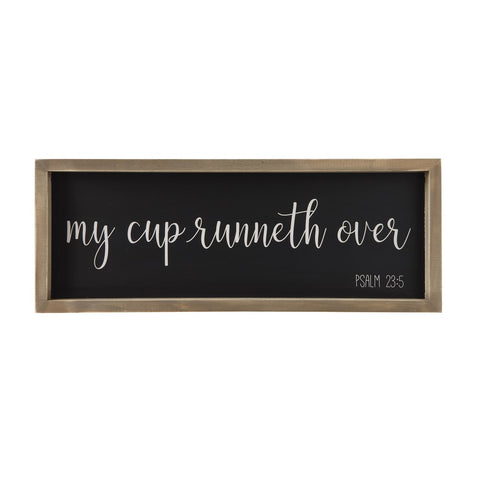 """My Cup..."" Sign"