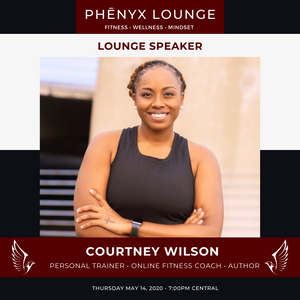Phēnyx Lounge | Episode #4 w/ Courtney Wilson