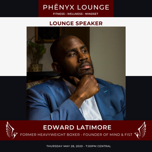 Phēnyx Lounge | Episode #6 w/ Edward Latimore