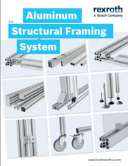 Bosch Rexroth Aluminum Structural Framing System Catalog. Information on extrusions and connections.