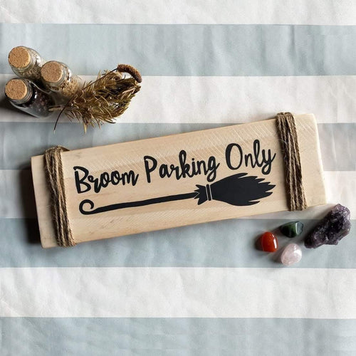 Broom Park Only | Wooden Sign | Handmade by Hannah-Kate