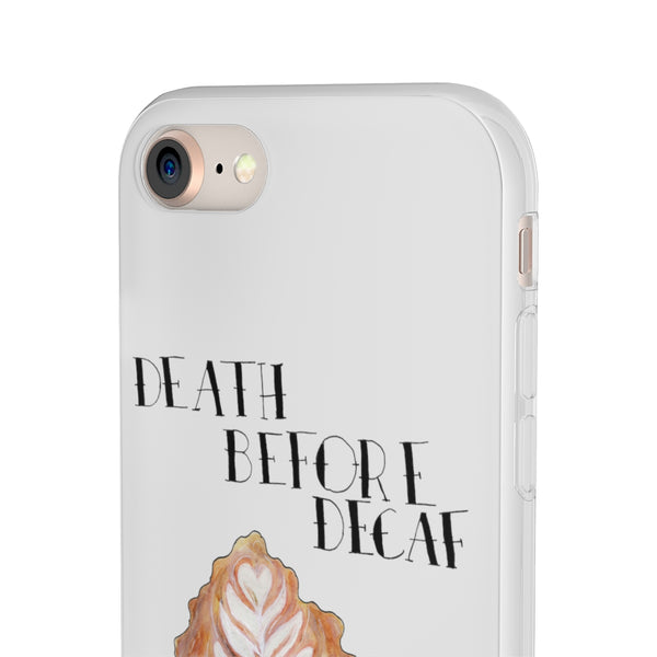 Death Before Decaf IPhone Flexi Cases