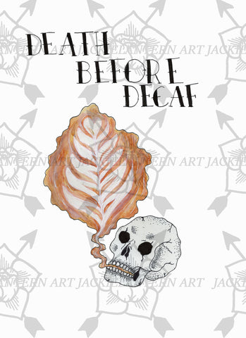 Death Before Decaf Print