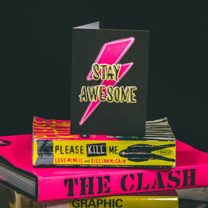 Stay Awesome Neon Greetings Card