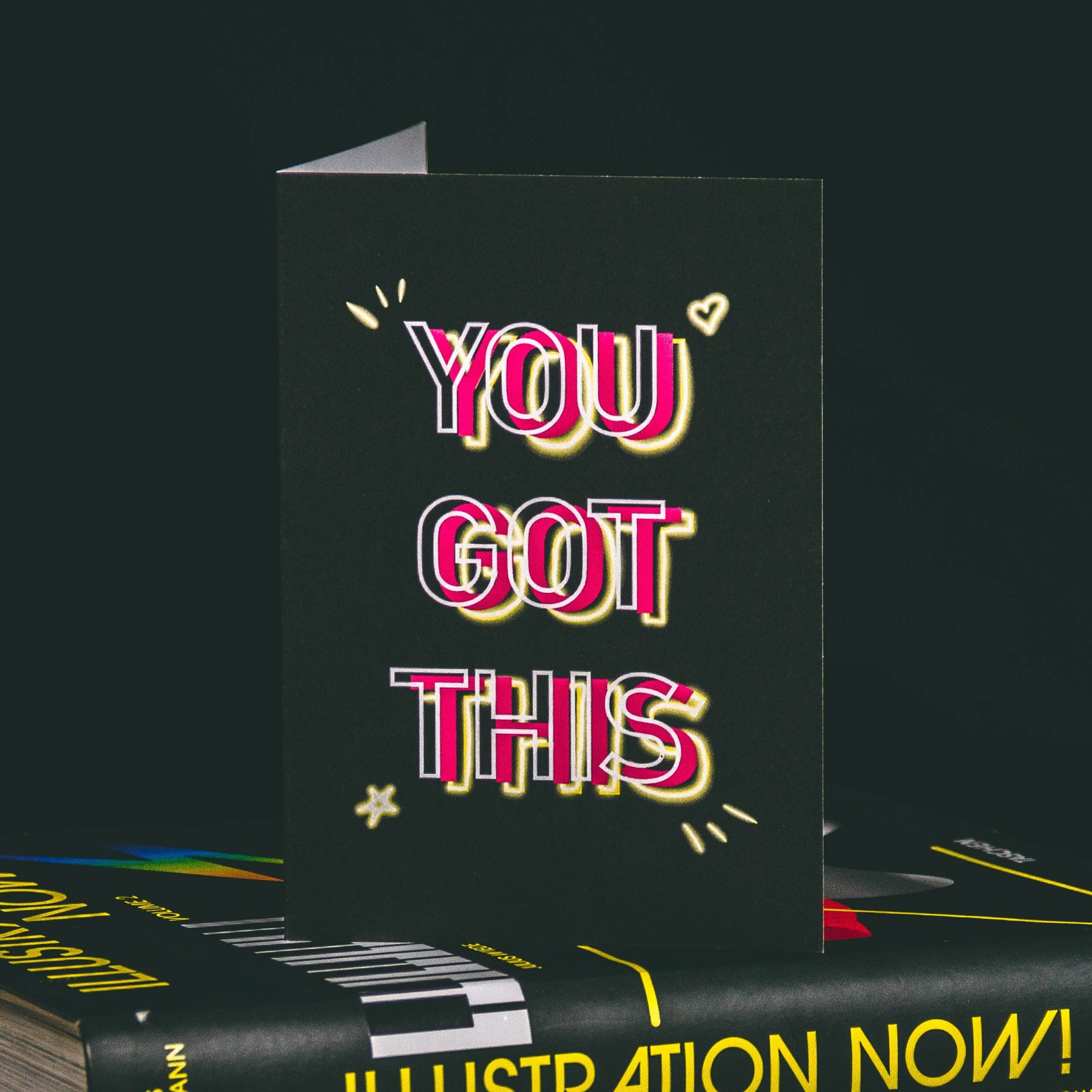 A6 Black Greetings Card With Pink Yellow and White You Got This Neon slogan design by wayward