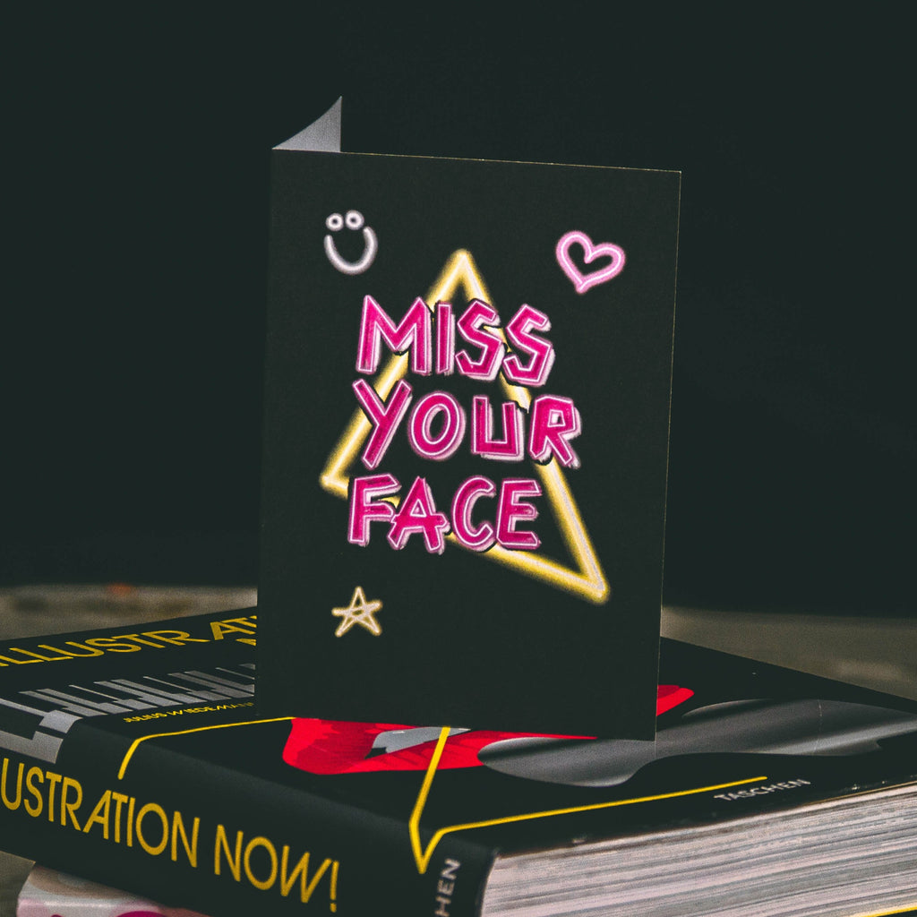 Miss Your Face Neon Greetings Card