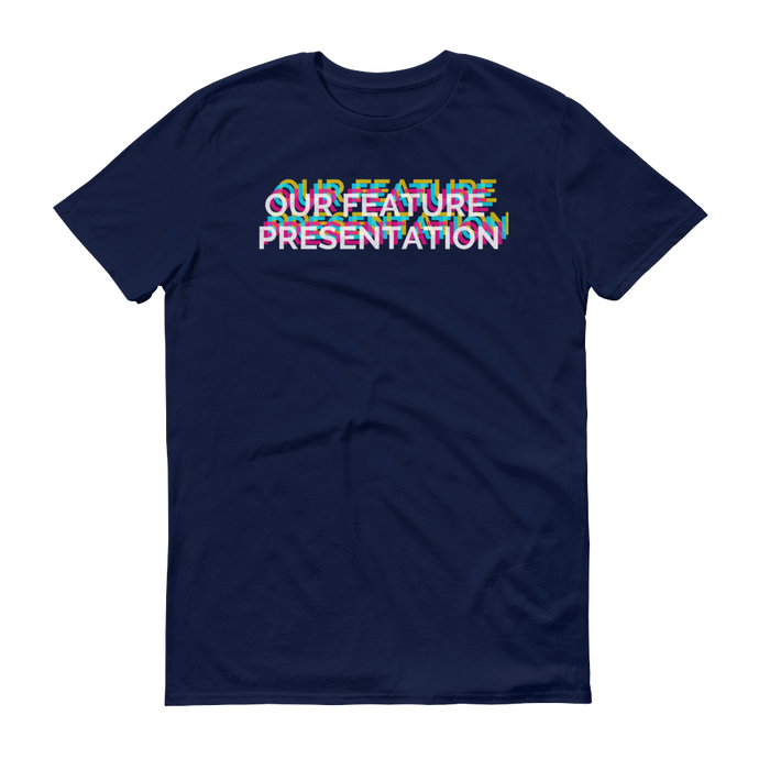 OUR FEATURE PRESENTATION Tee - Unisex - Nightmare on Film Street Horror Merch