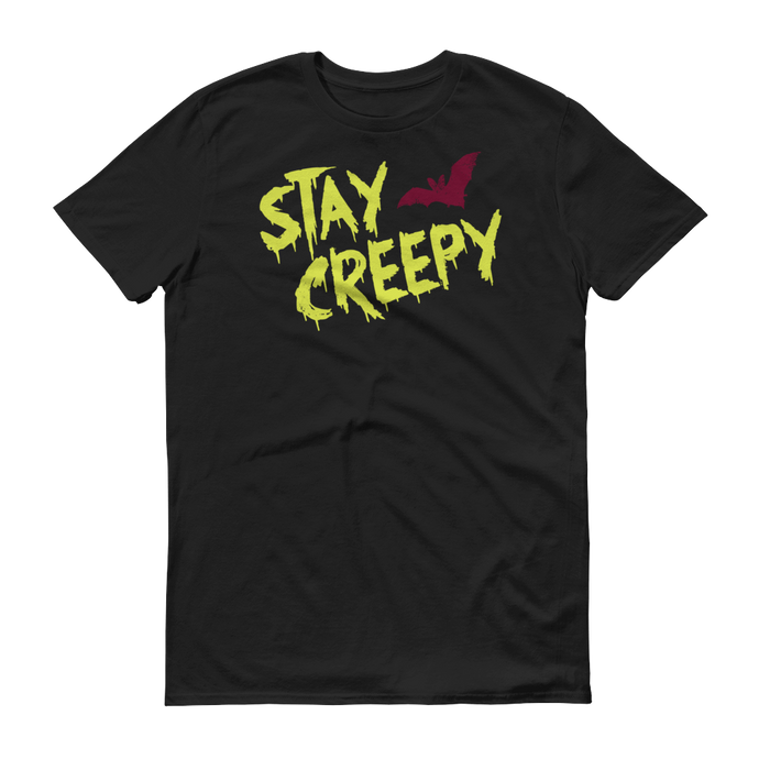 STAY CREEPY Tee - Unisex - Nightmare on Film Street Horror Merch