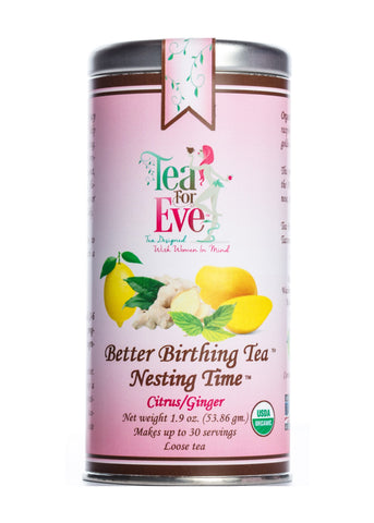 Better Birthing Tea™-Nesting Time™