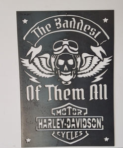 Harley Davidson - Baddest of them all Sign