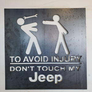 DON'T TOUCH MY JEEP !