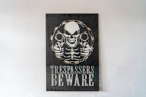 """Trespassers Beware"" Sign"