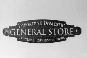 "CNC plasma cut ""General Store"" Sign"