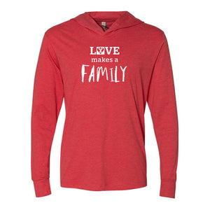Love Makes a Family Hooded T-shirt
