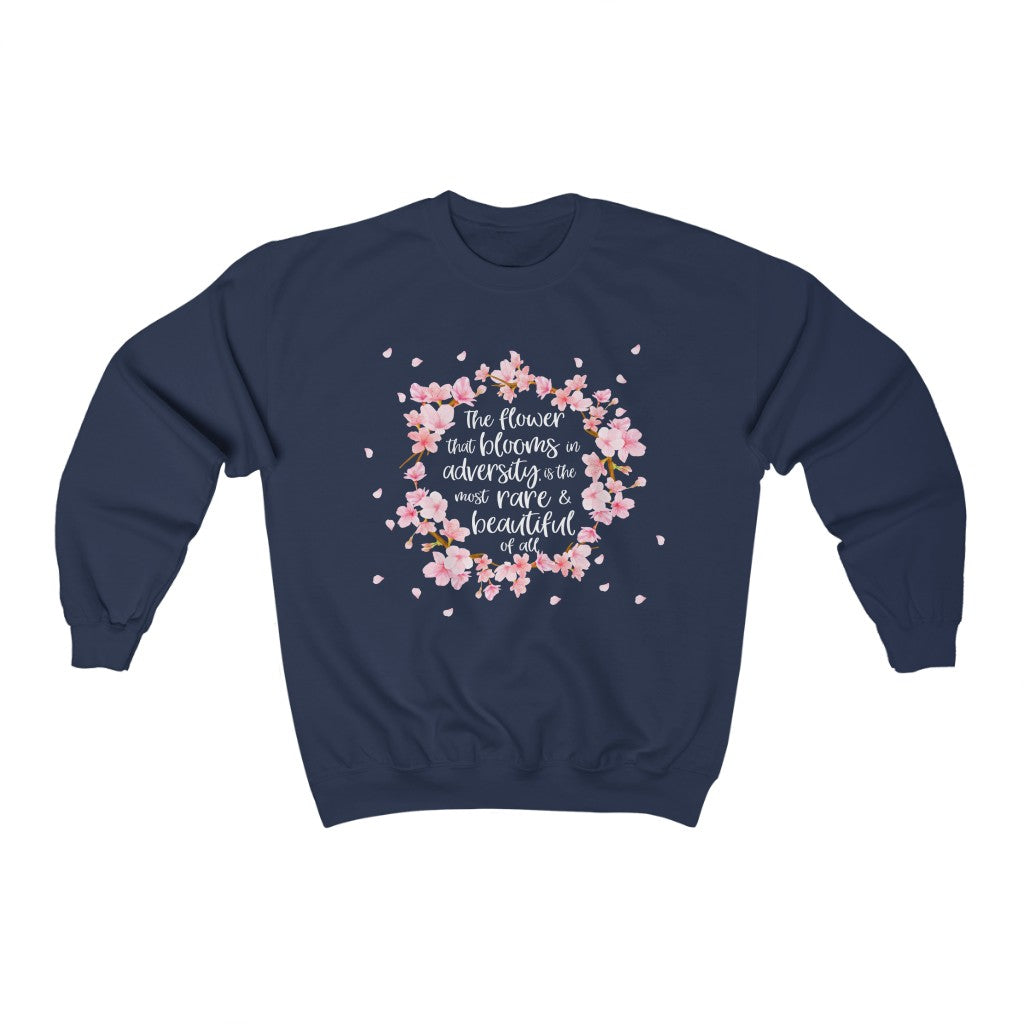 The flower that blooms in adversity, is the most rare & beautiful of all Mulan  Heavy Blend™ Crewneck Sweatshirt