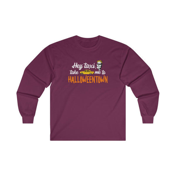 Hey taxi, take me to Halloweentown Ultra Cotton Long Sleeve Tee