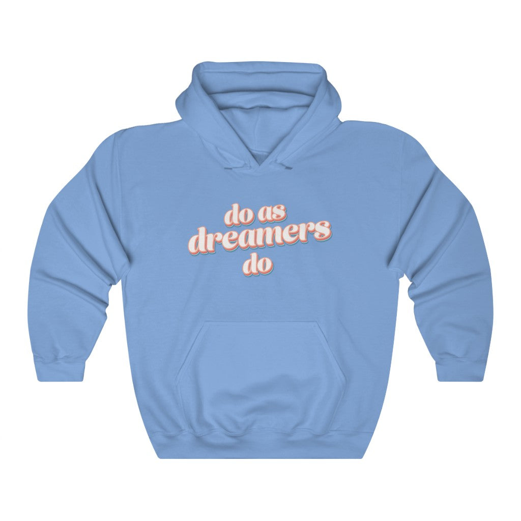 Do as dreamers do Heavy Blend Hoodie