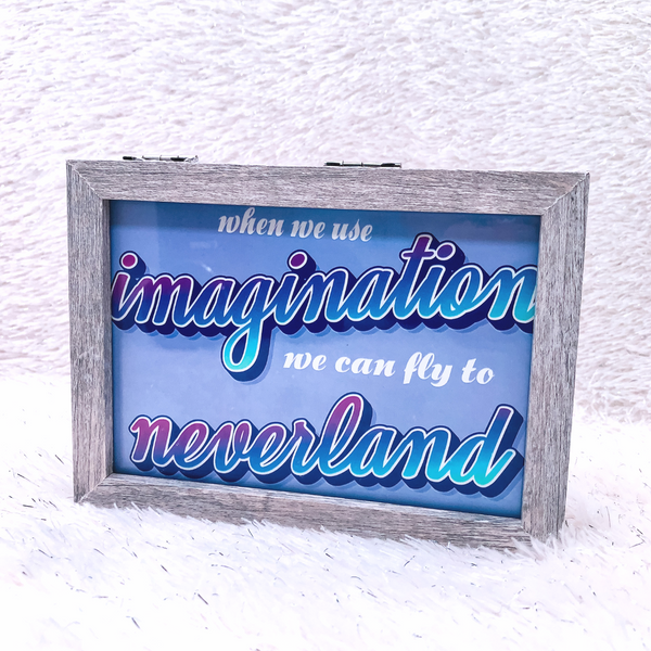 When we use imagination we can fly to neverland 4x6 Print