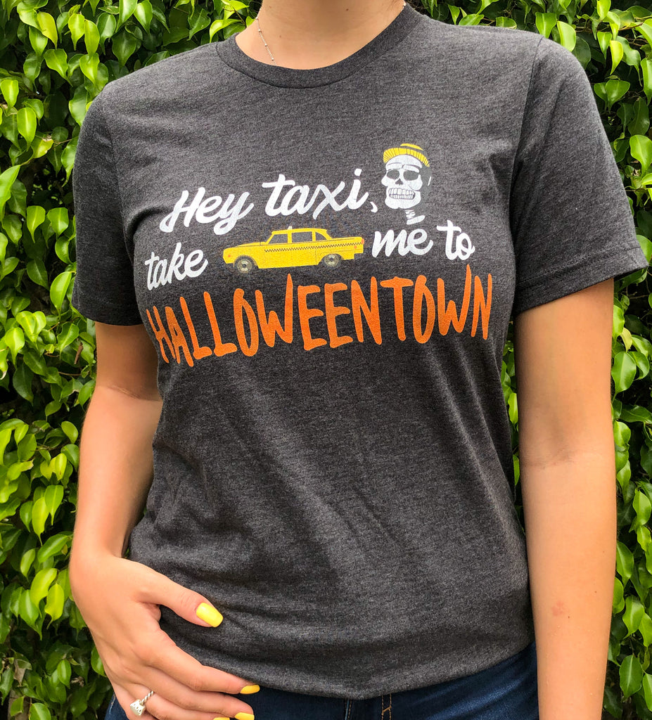 Limited time - Hey taxi, take me to halloweentown Shirt