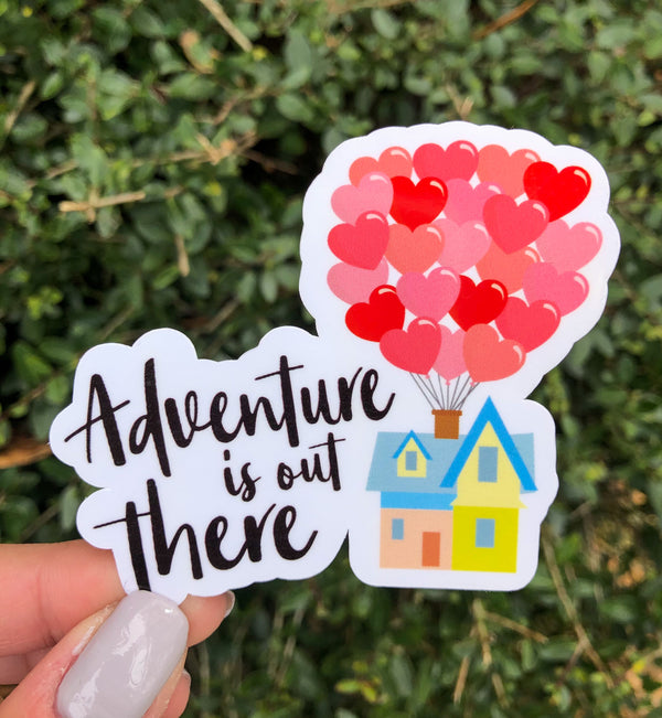 Adventure is out there Valentines Edition Sticker