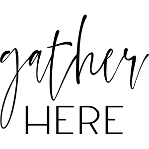 Gather Here - Digital Download