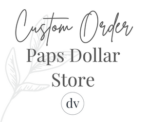 Business Sign for Paps Dollar Store
