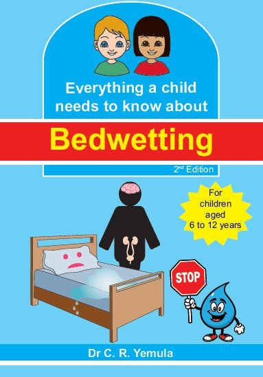Everything a child needs to know about Bedwetting - by Dr Yemula