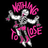 NOTHING TO LOSE by Matt Lubchansky