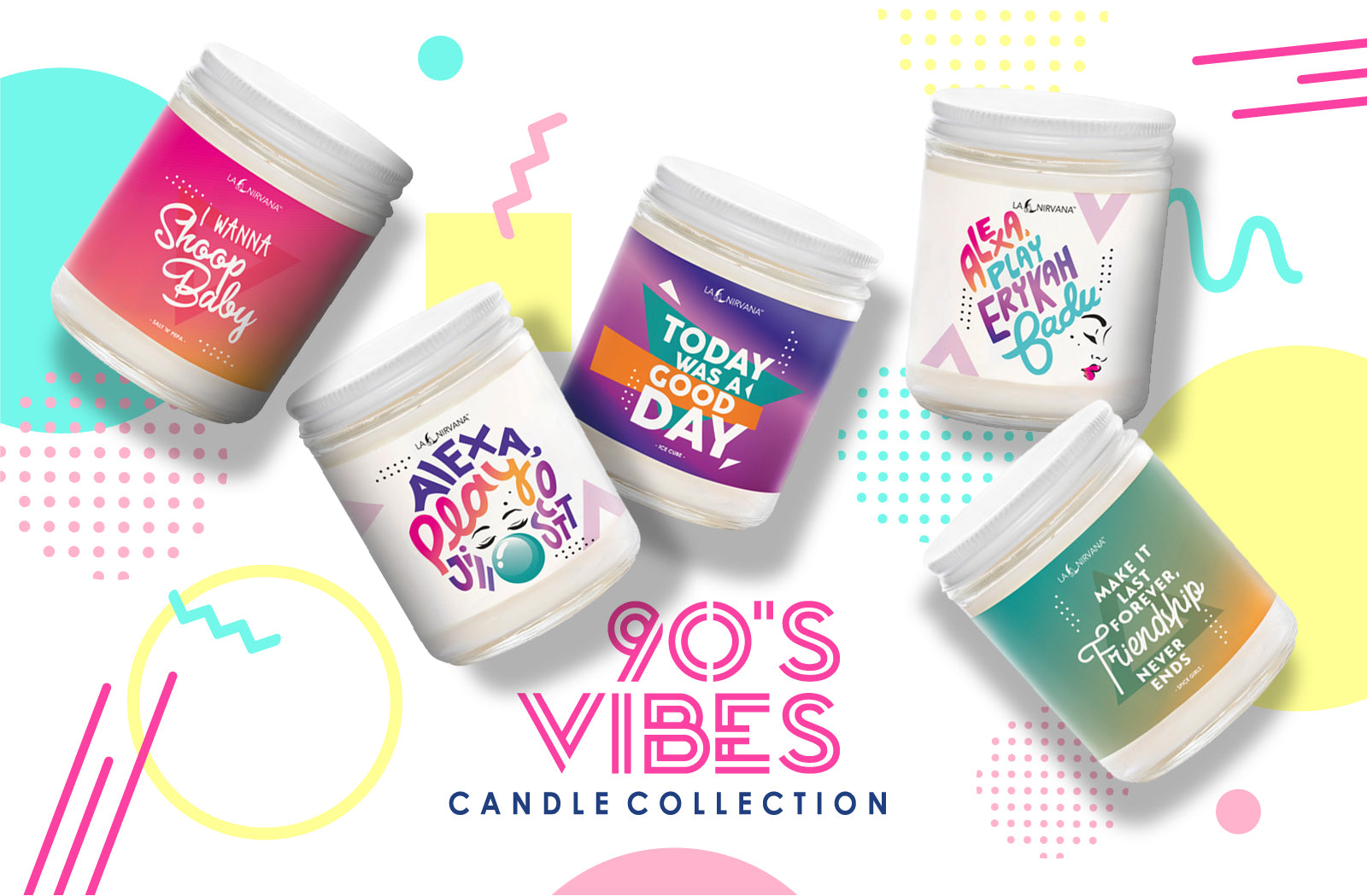 90's Good Vibes Scented Candle's