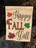 Happy Fall Y'all Burlap Garden Flag