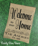 Personalized Welcome to our Home Burlap Garden Flag