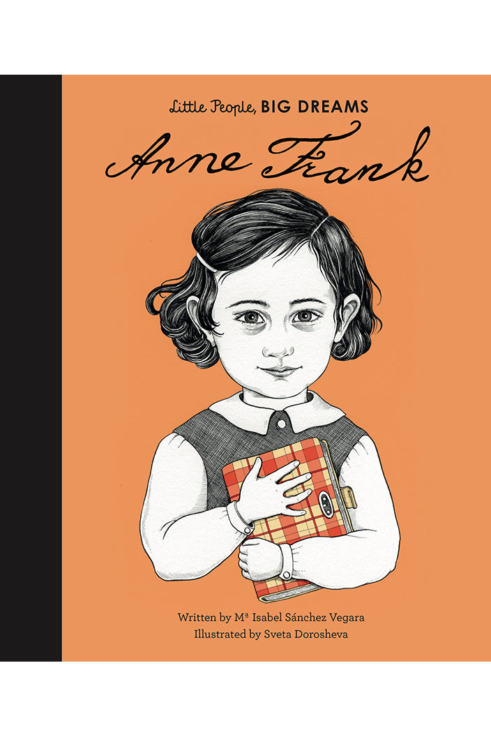 LITTLE PEOPLE, BIG DREAMS - ANNE FRANK BY ISABEL SANCHEZ VEGARA - Tempted Kensington