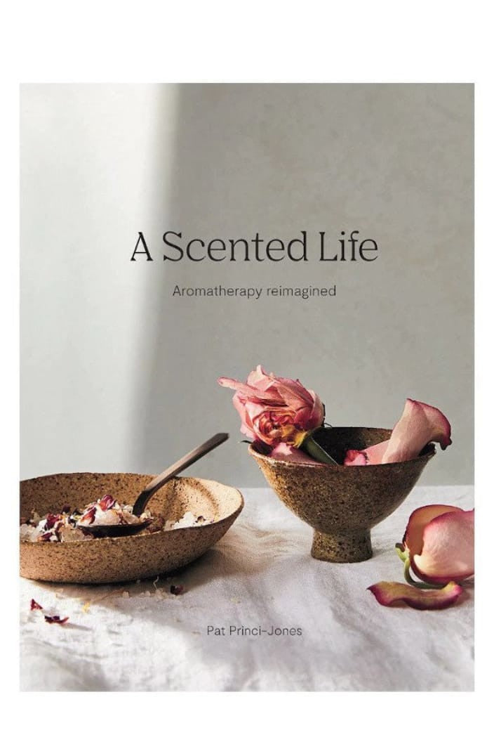 A SCENTED LIFE - AROMATHERAPY REIMAGINED - BY PAT PRINCI-JONES - Tempted Kensington
