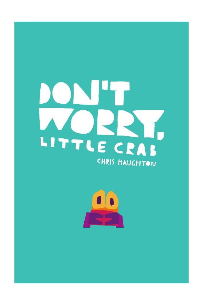 DON'T WORRY LITTLE CRAB BY CHRIS HAUGHTON - Tempted Kensington