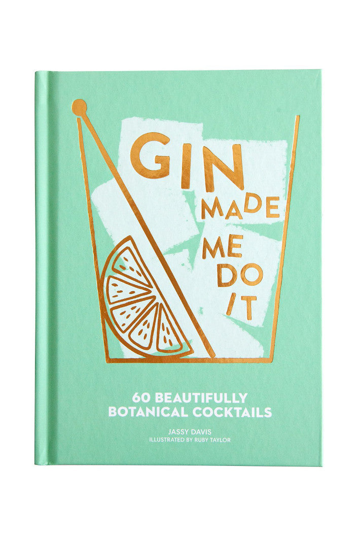 GIN MADE ME DO IT BY JASSY DAVIS - Tempted Kensington
