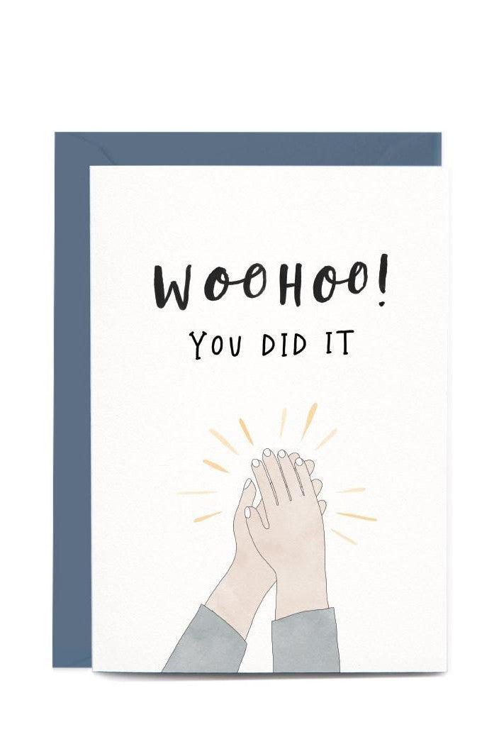 WOOHOO YOU DID IT - GREETING CARD