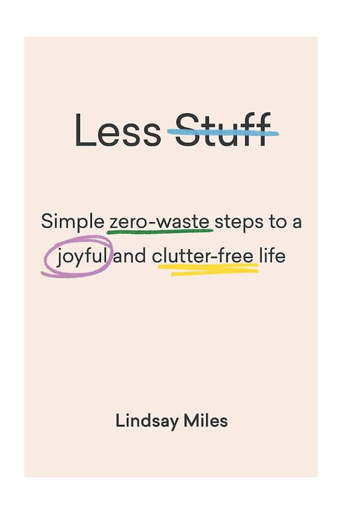 LESS STUFF BY LINDSAY MILES