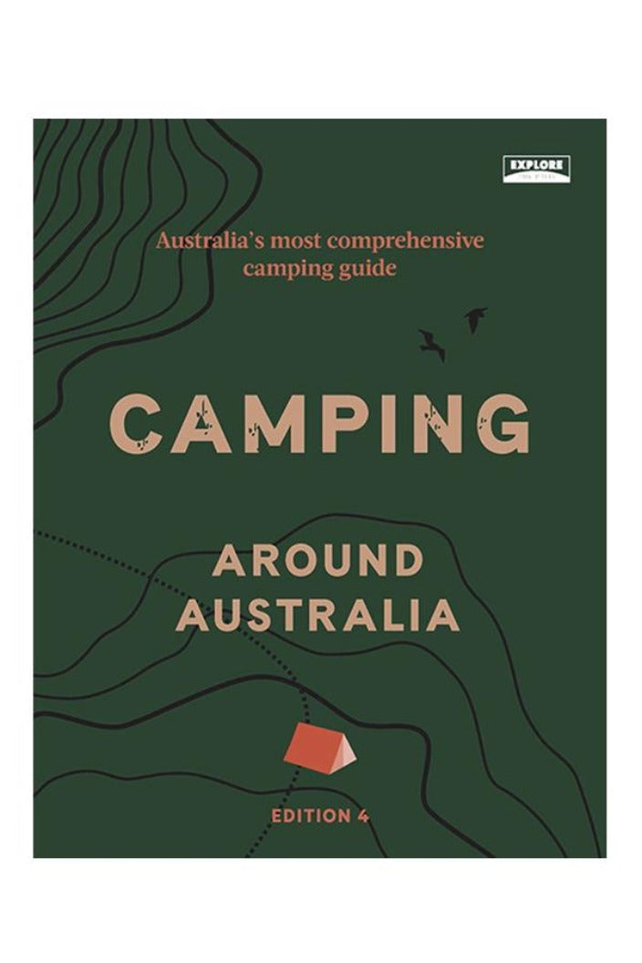 CAMPING AROUND AUSTRALIA 4TH ED BY EXPLORE AUSTRALIA-Tempted Kensington-Tempted Kensington