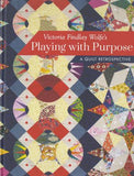 Playing with Purpose af Victoria Findlay Wolfe