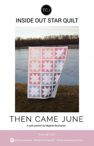 Inside Out Star Quilt af Then Came June