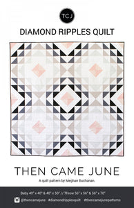 Diamond Ripples Quilt af Then Came June