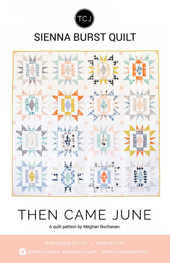 Sienna Burst Quilt af Then Came June