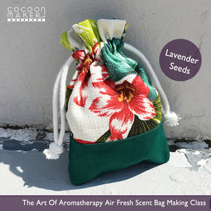 ( Sep 28 ) The Art Of Aromatherapy Air Fresh Scent Bag Making Workshop - Lavender